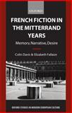 French Fiction in the Mitterrand Years 9780198159551