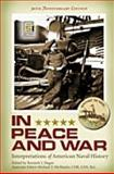 In Peace and War 30th Edition