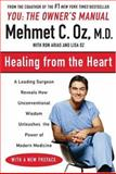 Healing from the Heart, Mehmet C. Oz and Ron Arias, 0452279550
