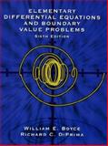 Element Differential Equations and Boundary Value Problems, Boyce, William E. and DiPrima, Richard C., 0471089559