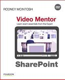 SharePoint : Exams MCTS 70-630 and MCTS 70-631, McIntosh, Rodney, 0789739550