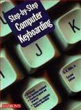 Step-by-Step Keyboarding on the Personal Computer, Willis, K. K., Jr. and Schimmel, Warren T., 0812019555