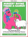 Nursery Rhyme Theme-a-Saurus, Jean Warren, 0911019553