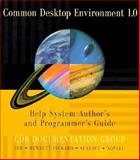 Help System Author's and Programmer's Guide, Common Desktop Environment Documentation Group Sta, 0201489554