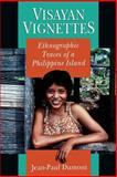 Visayan Vignettes : Ethnographic Traces of a Philippine Island, Dumont, Jean-Paul, 0226169553