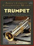 Arban's Complete Conservatory Method for Trumpet, J. B. Arban, 0486479552