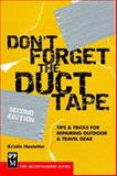 Don't Forget the Duct Tape, Kristin Hostetter, 0898869552