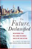 The Future, Declassified, Mathew Burrows, 1137279559