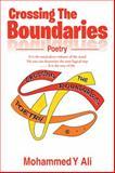 Crossing the Boundaries, Mohammed Y. Ali, 1499009550