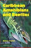 Caribbean Amphibians and Reptiles, , 0121979555