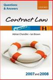 Law of Contract 2007 - 2008, Brown, Ian and Chandler, Adrian, 0199299552