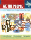 We the People: Texas Edition : An Introduction to American Politics, Ginsberg, Benjamin and Lowi, Theodore J., 0393929558