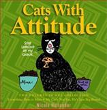 Cats with Attitude, Nicole Hollander, 0517219557