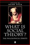 What Is Social Theory : The Philosophical Debates, Burke, Peter, 0631209557
