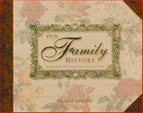 Our Family History, , 0785829555