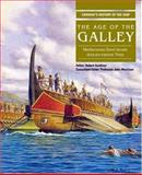 The Age of the Galley, Professor Morrison, 0851779557