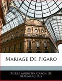 Mariage de Figaro, Pierre Augustin Caron De Beaumarchais, 1142739554