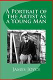 A Portrait of the Artist As a Young Man, James Joyce, 1482309556