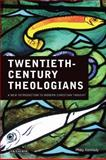 Twentieth-Century Theologians : A New Introduction to Modern Chrisitian Thought, Kennedy, Philip, 184511955X