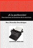 A la perfeccion! para dominar la Mecanica de la Escritur 9781930879553