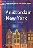 Amsterdam - New York : Transatlantic Relations and Urban Identities since 1653, , 9053839550