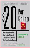 $20 per Gallon, Christopher Steiner, 044654955X