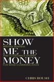 Show Me the Money 9780805849554