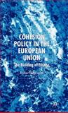 Cohesion Policy in the European Union : The Building of Europe, Leonardi, Robert, 1403949557