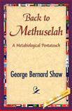 Back to Methuselah, George Bernard Shaw, 1421839555