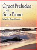 Great Preludes for Solo Piano, Classical Piano Sheet Music, 0486449556