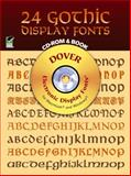 24 Gothic Display Fonts, Dan X. Solo and Dover Staff, 0486999556