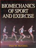 Biomechanics of Sport and Exercise, McGinnis, Peter M., 087322955X