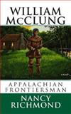 William Mcclung Appalachian Frontiersman, Nancy Richmond, 1482769557