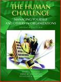 The Human Challenge : Managing Yourself and Others in Organizations, Tucker, Mary L. and McCarthy, Anne M., 0130859559