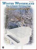 Winter Wonderland Plus 12 Popular Christmas Songs, Robert Schultz, 0769299555