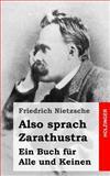 Also Sprach Zarathustra, Friedrich Wilhelm Nietzsche, 1484049551