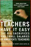 Teachers Have It Easy, Dave Eggers and Nínive Calegari, 1565849558