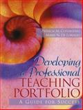 Developing a Professional Teaching Portfolio : A Guide for Success, Costantino, Patricia M. and de Lorenzo, Marie N., 0205329551