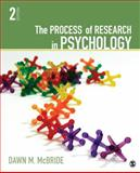 The Process of Research in Psychology, McBride, Dawn M., 1412999553