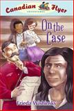 On the Case, Frieda Wishinsky, 1897349556