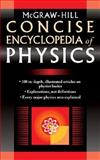 McGraw-Hill Concise Encyclopedia of Physics, McGraw-Hill, 0071439552