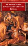 An Anthology of Seventeenth-Century Fiction, Paul Salzman, 0192839551