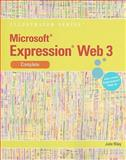 Microsoft® Expression Web 3 : Complete, Riley, Julie, 0538749555