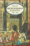 The Age of Oligarchy, Holmes, Geoffrey and Szechi, Daniel, 0582209552
