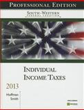 South-Western Federal Taxation 2013 : Individual Income Taxes, Professional Edition (with H&R Block @ Home CD-ROM), Hoffman, William and Smith, James E., 1133189555
