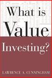 What Is Value Investing?, Cunningham, Lawrence A., 0071429557