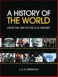 A History of the World from the 20th to the 21st Century, Grenville, J. A. S., 0415289556