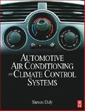 Automotive Air Conditioning and Climate Control Systems, Daly, Steven, 0750669551
