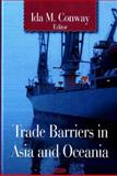 Trade Barriers in Asia and Oceania, , 1600219551