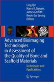 Advanced Bioimaging Technologies in Assessment of the Quality of Bone and Scaffold Materials : Techniques and Applications, , 3642079555
